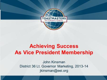 As Vice President Membership