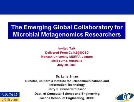 The Emerging Global Collaboratory for Microbial Metagenomics Researchers Invited Talk Delivered From Monash University MURPA Lecture Melbourne,