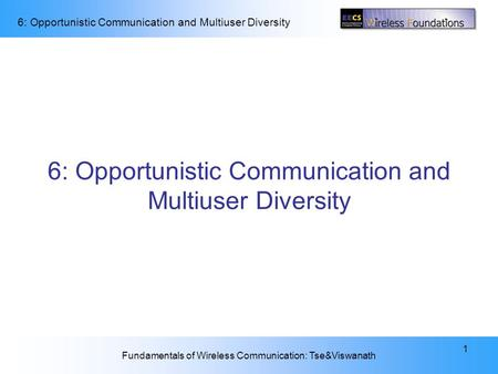 6: Opportunistic Communication and Multiuser Diversity