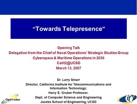 Towards Telepresence  Opening Talk Delegation from the Chief of Naval Operations Strategic Studies Group Cyberspace & Maritime Operations in 2030