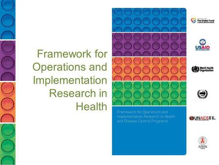 Framework for Operations and Implementation Research in Health
