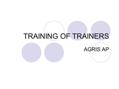 TRAINING OF TRAINERS AGRIS AP. AGRIS ORIGIN In 1975, FAO set up AGRIS to improve access and exchange of information on agricultureAGRIS The largest cooperative.