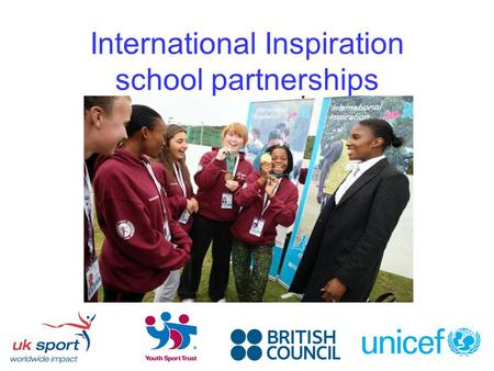 International Inspiration school partnerships. The 2012 Olympic legacy If London stages the 2012 Olympic and Paralympic Games we will […] reach young.