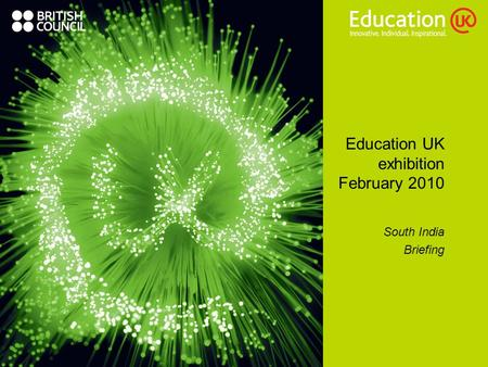 Education UK exhibition February 2010 South India Briefing.