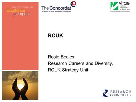 RCUK Rosie Beales Research Careers and Diversity, RCUK Strategy Unit.