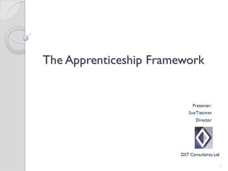 The Apprenticeship Framework