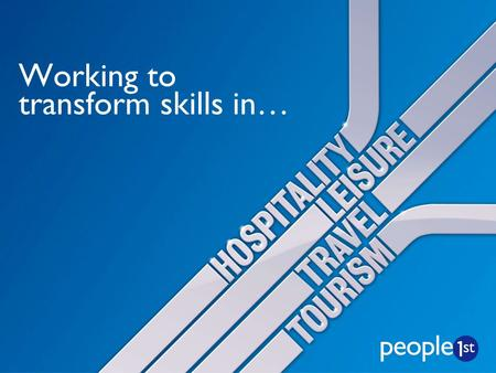 Working to transform skills in…. Brian Wisdom CHIEF EXECUTIVE.