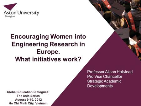 Encouraging Women into Engineering Research in Europe.