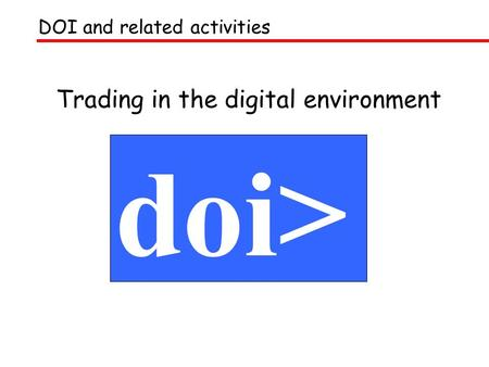 Trading in the digital environment doi> DOI and related activities.