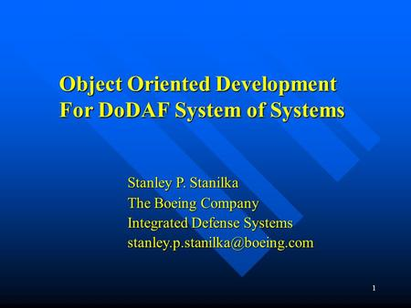 Object Oriented Development For DoDAF System of Systems