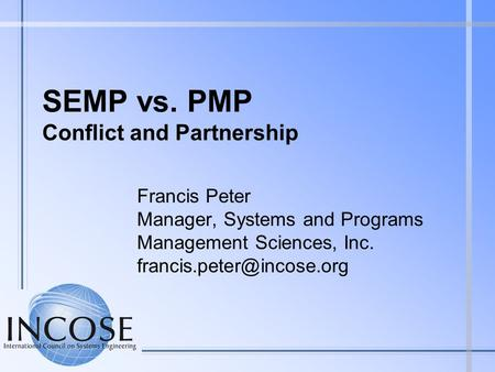 SEMP vs. PMP Conflict and Partnership