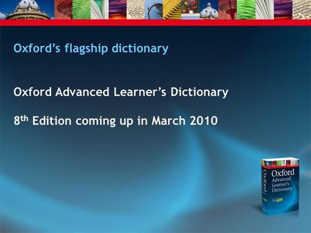 Oxford's flagship dictionary