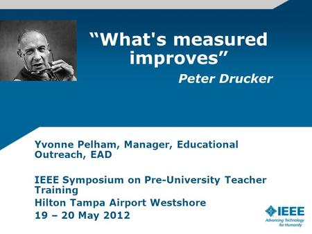 """What's measured improves"" Peter Drucker"
