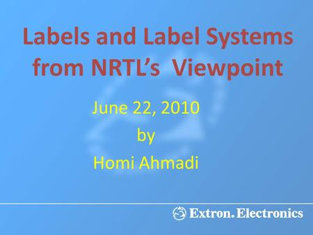 Labels and Label Systems from NRTL's Viewpoint