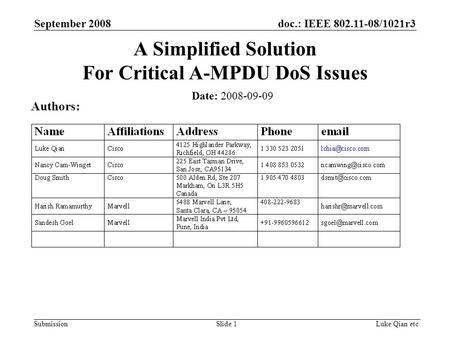 Doc.: IEEE 802.11-08/1021r3 Submission September 2008 Luke Qian etc.Slide 1 A Simplified Solution For Critical A-MPDU DoS Issues Date: 2008-09-09 Authors: