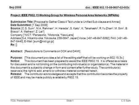 Doc.: IEEE 802.15-08-0607-02-003c TG3c Presentation Sep 2008 C.S SumSlide 1 Project: IEEE P802.15 Working Group for Wireless Personal Area Networks (WPANs)