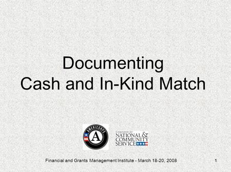 Documenting Cash and In-Kind Match