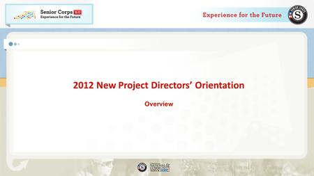 2012 New Project Directors' Orientation