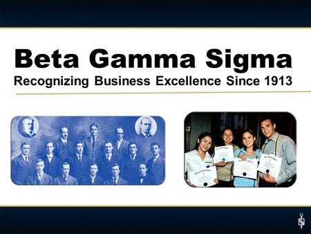 Beta Gamma Sigma Recognizing Business Excellence Since 1913