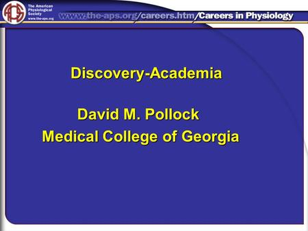 David M. Pollock Medical College of Georgia Discovery-Academia.
