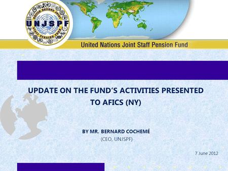 UPDATE ON THE FUND'S ACTIVITIES PRESENTED