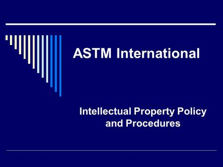 Intellectual Property Policy and Procedures