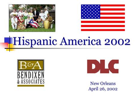 Hispanic America 2002 New Orleans April 26, 2002.