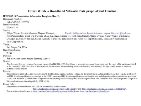 Future Wireless Broadband Networks PAR proposal and Timeline IEEE 802.16 Presentation Submission Template (Rev. 9) Document Number: IEEE C802.16-10/0002.