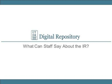 What Can Staff Say About the IR?. Cut and Paste Info is available in the Sample Announcement or Response to an Inquiry. Here are some highlights: Sample.