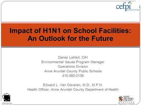 Impact of H1N1 on School Facilities: An Outlook for the Future