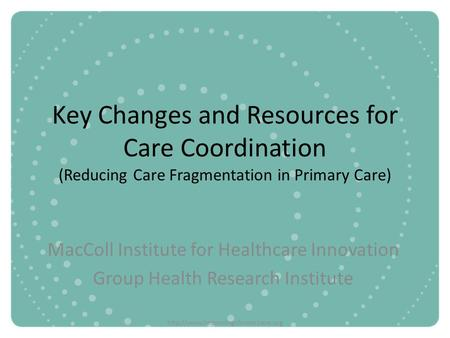 MacColl Institute for Healthcare Innovation