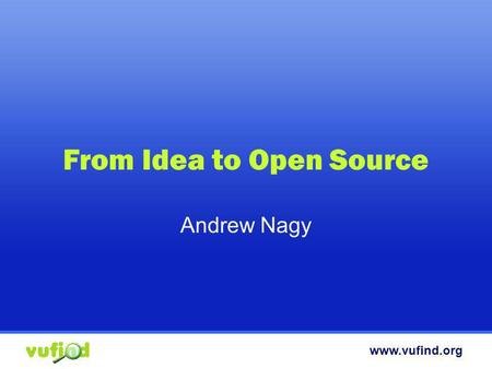 From Idea to Open Source