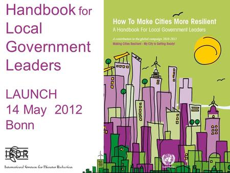 Handbook for Local Government Leaders LAUNCH 14 May 2012 Bonn.