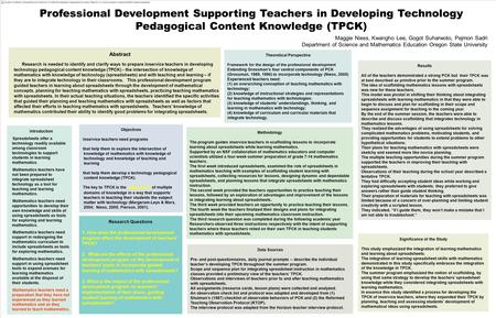 Professional Development Supporting Teachers in Developing Technology Pedagogical Content Knowledge (TPCK) Abstract Research is needed to identify and.