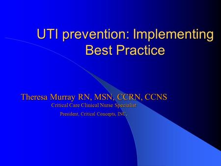 UTI prevention: Implementing Best Practice