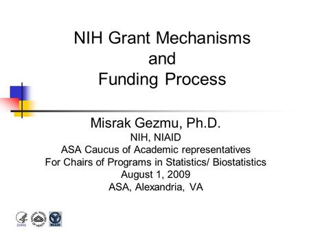 NIH Grant Mechanisms and Funding Process