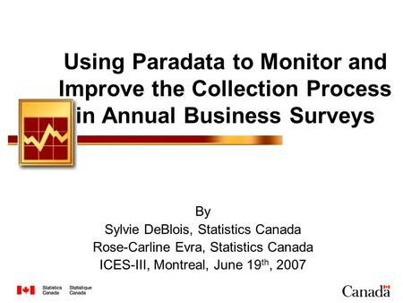 My presentation will be on the use of paradata… By