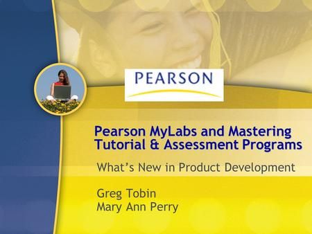 Pearson MyLabs and Mastering Tutorial & Assessment Programs