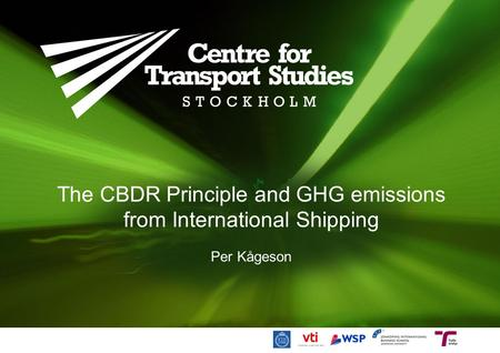 The CBDR Principle and GHG emissions from International Shipping Per Kågeson.