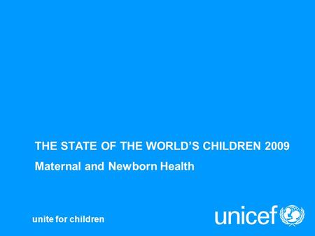 THE STATE OF THE WORLD'S CHILDREN 2009