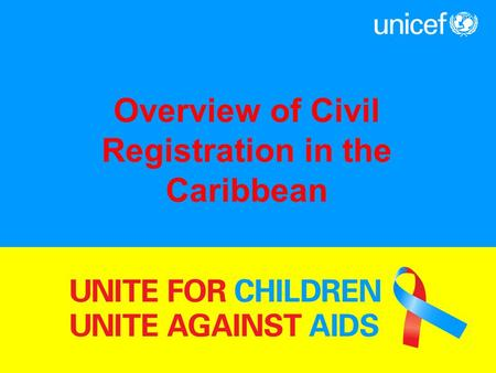 Overview of Civil Registration in the Caribbean. Facts Civil Registration System Civil registration is defined as the continuous, permanent, compulsory.