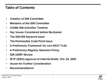 International Domain Name Committee Proceedings Report Shanghai, China October, 2002.