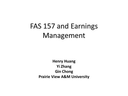 FAS 157 and Earnings Management