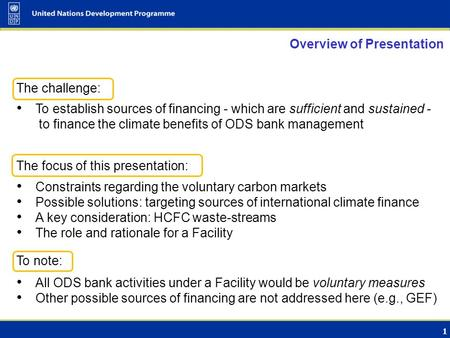 Considerations on a Facility to Finance the Climate Benefits of ODS Bank Management Seminar on the Environmentally Sound Management of Banks of Ozone-Depleting.