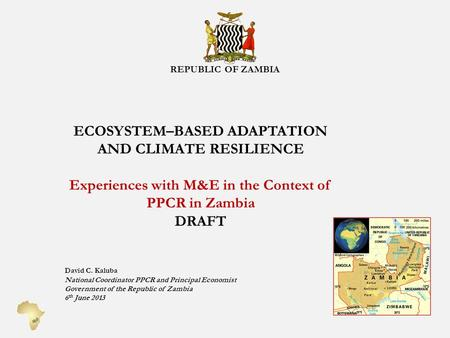 ECOSYSTEM–BASED ADAPTATION AND CLIMATE RESILIENCE