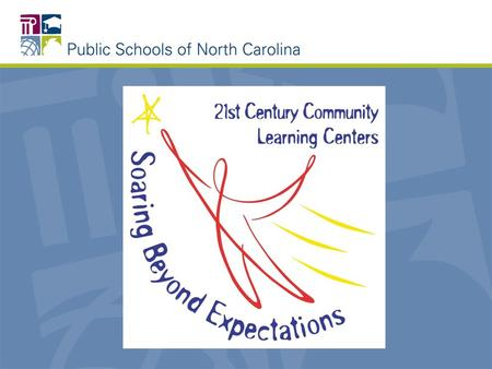 21 st Century Community Learning Center Summer 2010 Webinar #2 Department of Public Instruction Program Monitoring and Support Division Support Services.