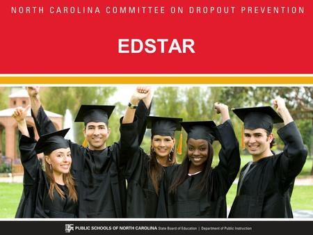 EDSTAR. Our Objectives Explain the evaluation requirements in terms of 21 st Century Education Initiatives in North Carolina Explain the record-keeping.