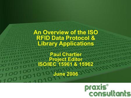 An Overview of the ISO RFID Data Protocol & Library Applications