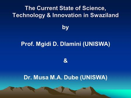 The Current State of Science, Technology & Innovation in Swaziland