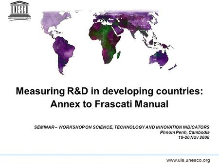 Measuring R&D in developing countries: Annex to Frascati Manual